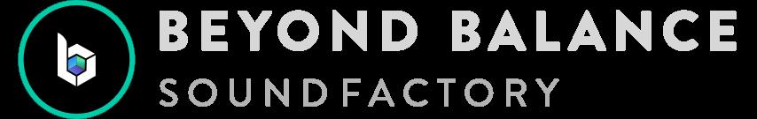 Beyond Balance Sound Factory
